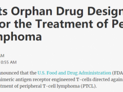 CART治疗T细胞淋巴瘤,CD4 CAR-T细胞疗法治疗复发/难治性外周T细胞淋巴瘤帮助患者脱离治疗困境