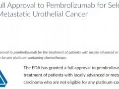 速递|尿路上皮癌免疫治疗,2021年9月1日FDA宣布正式批准派姆单抗(Pembrolizumab、Keytruda)用于局部晚期或转移性尿路上皮癌患者